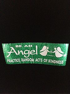 Be an Angel, practice random acts of kindness - Bumper Sticker